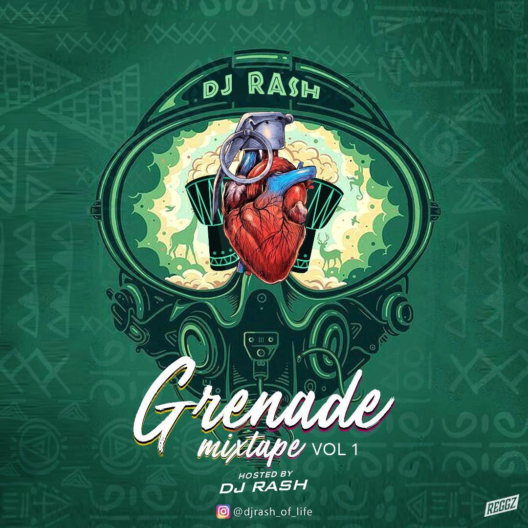 MIXTAPE: Dj Rash - Grenade Mix