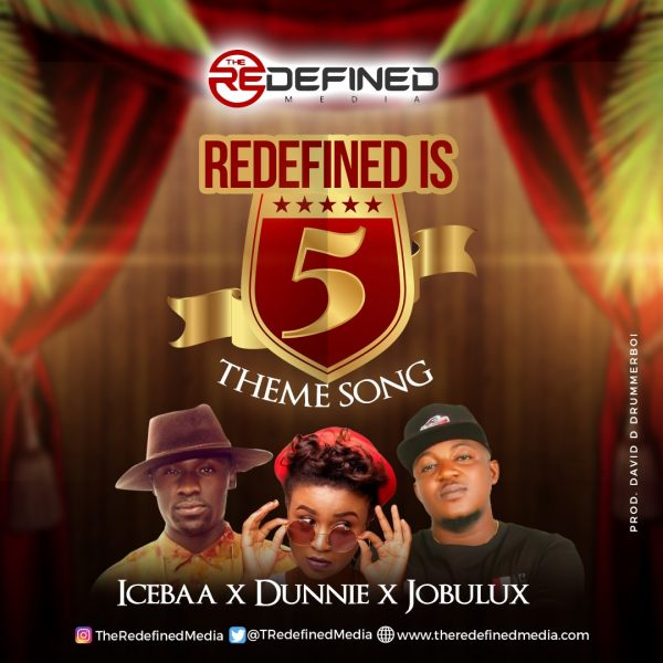 The Redefined Media - Redefined Is 5 ft. Dunnie, Iceebaa & Jobulux