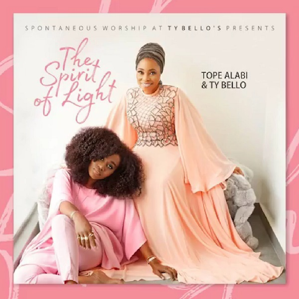 Tope Alabi & TY Bello – All The Glory