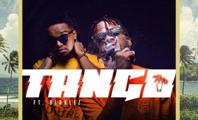 B3nchMarQ – Tango ft. Blaklez