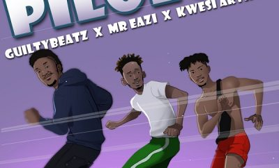 GuiltyBeatz – Pilolo ft. Mr Eazi, Kwesi Arthur