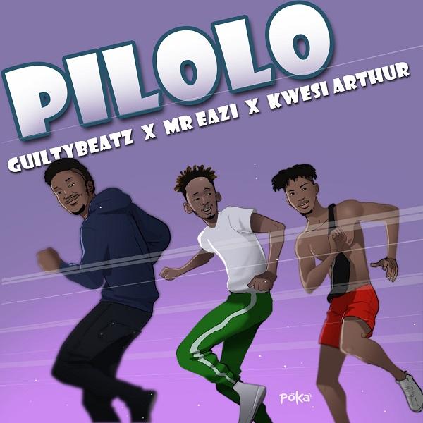 GuiltyBeatz – Pilolo ft. Mr Eazi, Kwesi Arthur