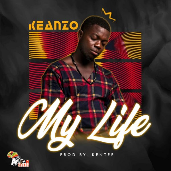 Keanzo - My Life