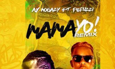 AK Mogazy ft. Peruzzi – Mama Yo Remix