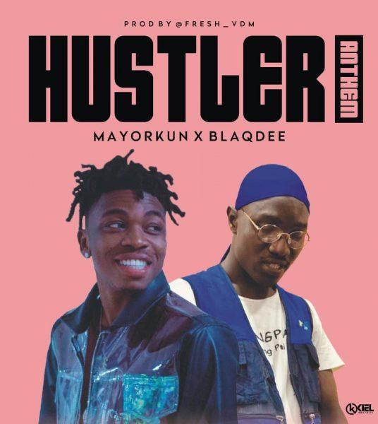 Blaqdee ft Mayorkun - Hustler Anthem
