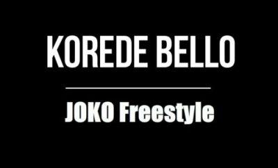 Korede Bello — Joko (Freestyle)