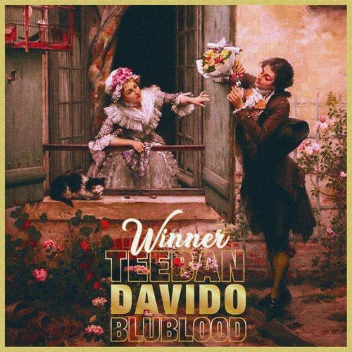 TeeBan ft Davido & Blublood – Winner