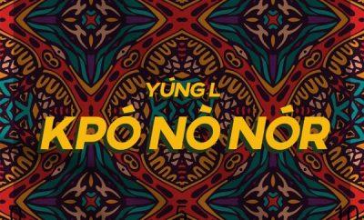 Yung L – Kpónònór