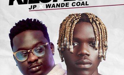 JP – Kilofeshe ft. Wande Coal