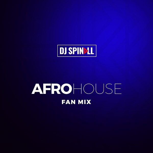 DJ Spinall – Afro House Mix