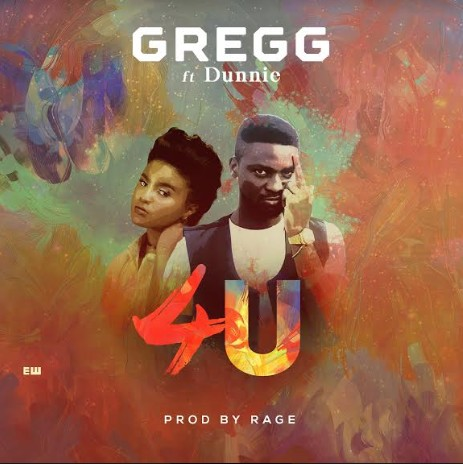 Gregg ft Dunnie - 4 U