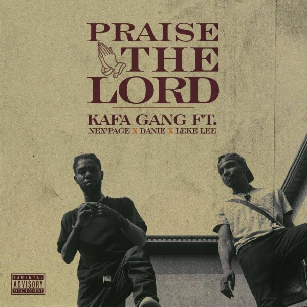 KG ft Nex'page, Danie & Lekelee - Praise The Lord