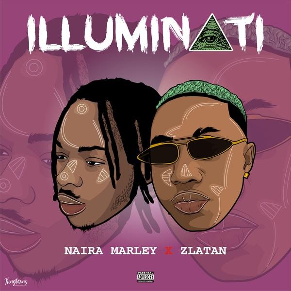 Naira Marley – Illuminati ft. Zlatan