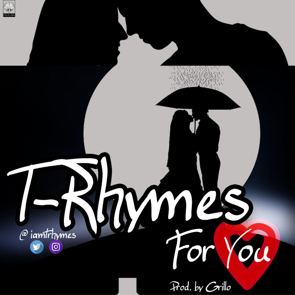 T-Rhymes - For You