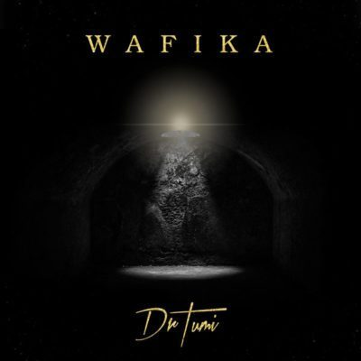 Dr Tumi – Wafika