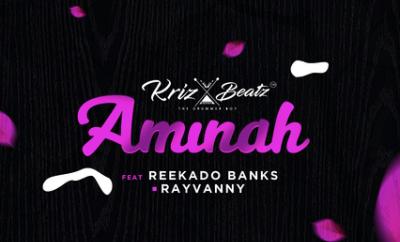 Krizbeatz – Aminah ft. Reekado Banks, Rayvanny