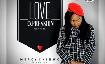 Mercy Chinwo – Love Expression ft. Shady B