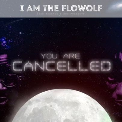 The Flowolf – You Are Cancelled ft. Dremo