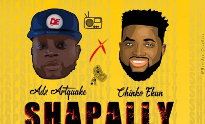 Adx Artquake - Shapally ft Chinko Ekun