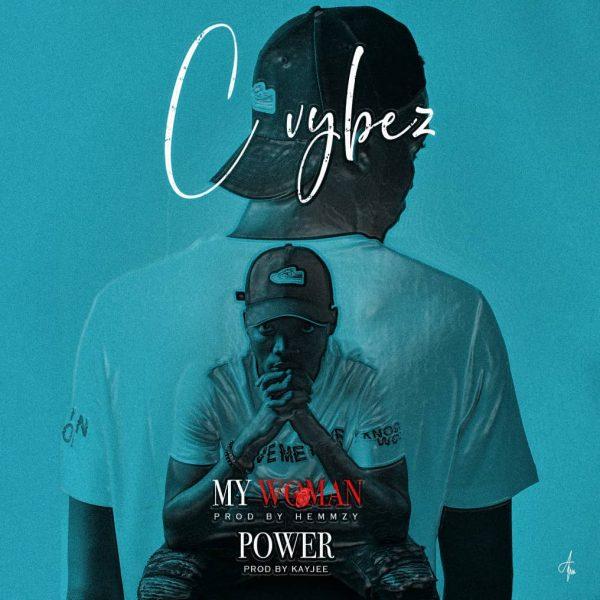 Cvybez - My Woman & Power
