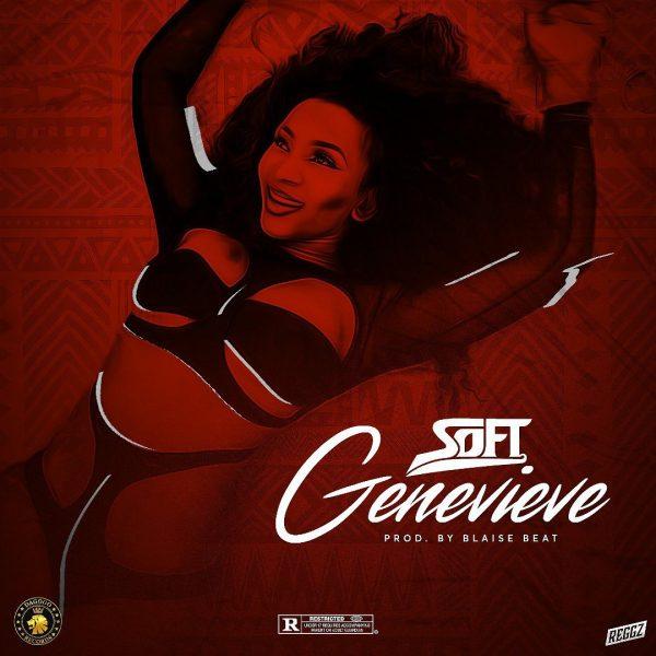 Soft – Genevieve (prod. by BlaiseBeatz)