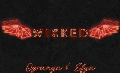 Ogranya - Wicked ft Efya