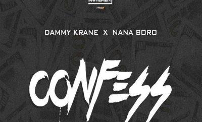 Dammy Krane – Confess ft. Nana Boro