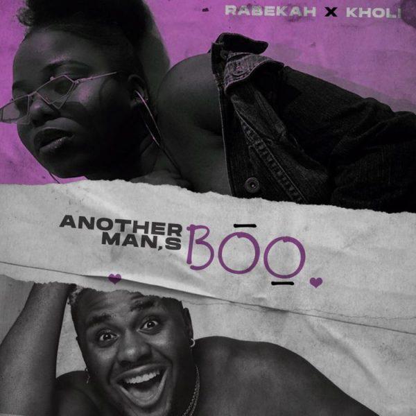 Raybekah & Kholi - Another Man's Boo